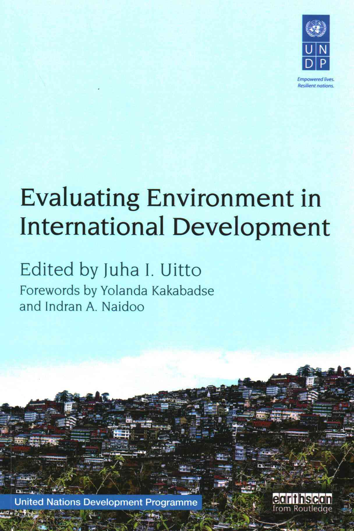 Evaluating Environment in International Development By Uitto, Juha (EDT)