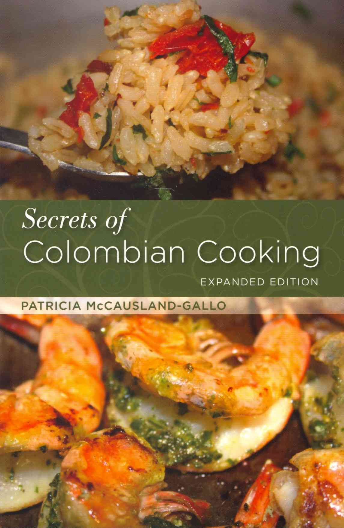 Secrets of Colombian Cooking By Mccausland-gallo